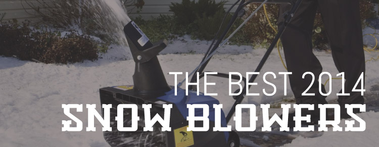 Best Snow Blowers 2014